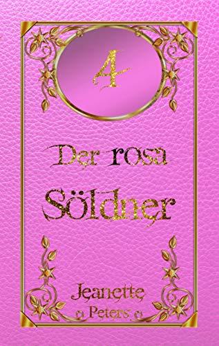 Der rosa Söldner (Die Magie der dreizehn Farben 4)