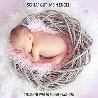 Schlaf gut, mein Engel! Der sanfte Weg zu ruhigen Nächten                   Autor:                                                                                                                                 Eva-Maria Herzig                               Sprecher:                                                                                                                                 Stephan Müller                      Spieldauer: 6 Std. und 32 Min.     1 Bewertung     Gesamt 5,0