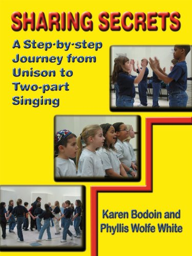 Sharing Secrets: A Step-by-Step Journey from Unison to Two-part Singing (English Edition) PDF Books