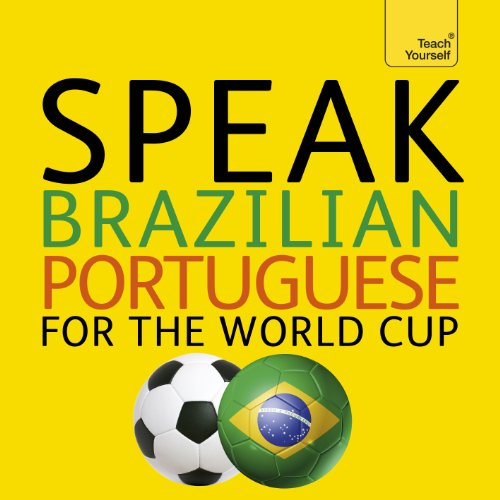 Speak Brazilian Portuguese for the Football World Cup audiobook cover art