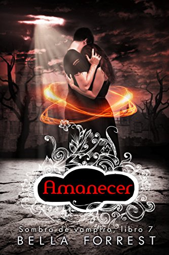 Sombra de vampiro 7: Amanecer