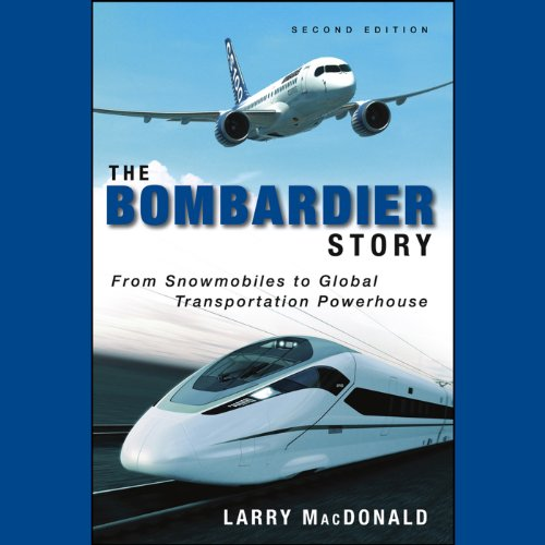 The Bombardier Story audiobook cover art