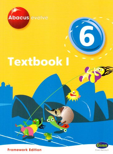 Abacus Evolve Framework Edition Year 6/P7: Textbook 1 (Abacus Evolve Fwk (2007))