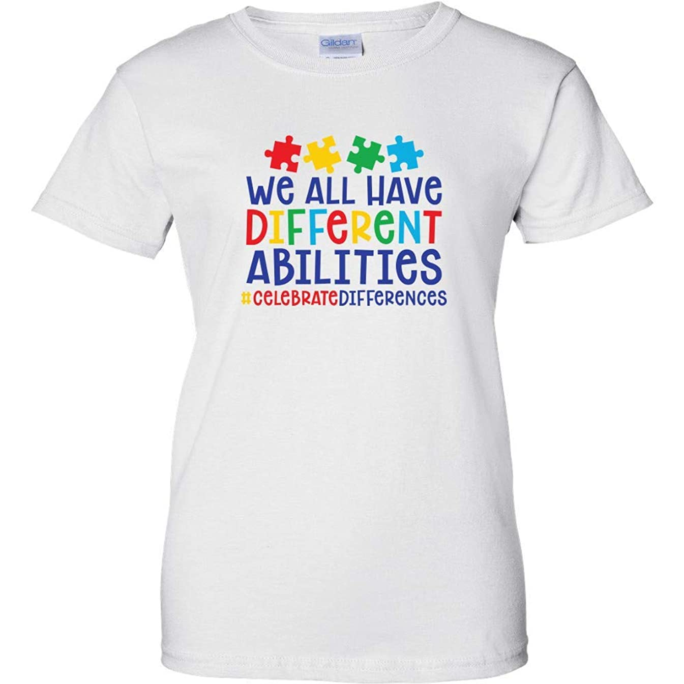 We All Have Different Abilities Celebrate Differences Autism Awareness Ausome Womens T Shirt Heart Puzzle Piece Ribbon Promote Acceptance Love Someone With Autism World Autism Day Support Advocate