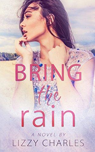 Bring the Rain (English Edition)