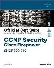 CCNP Security Cisco Firepower SNCF 300-710 Official Cert Guide