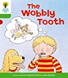 Oxford Reading Tree: Level 2: More Stories B: The Wobbly Tooth