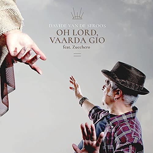 Oh Lord, Vaarda Gio (feat. Zucchero)