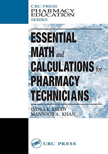 Essential Math and Calculations for Pharmacy Technicians (Pharmacy Education Series) (English Edition)