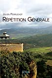 REPETITION GENERALE