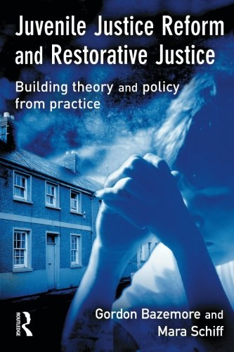 Juvenile Justice Reform and Restorative Justice