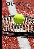 Cuardeno tenis: Diario de escritura para los aficionados al tenis - amateur o profesional - pasión tenis -...