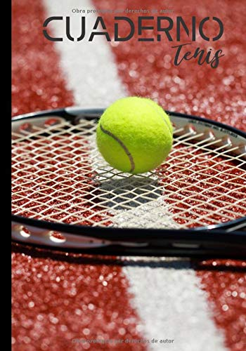 Cuardeno tenis: Diario de escritura para los aficionados al tenis - amateur o profesional - pasión tenis - regalo para deportistas| 100 páginas en formato 7*10 pulgadas