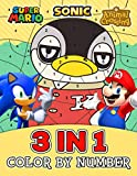 Sonic Super Mario Animal Crossing 3 in 1 Color By Number: A Fun Coloring Book For Kids To Relax And Enjoy Life In Their Spare Time