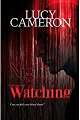 Night is Watching by Lucy Cameron (2016-11-05) Paperback