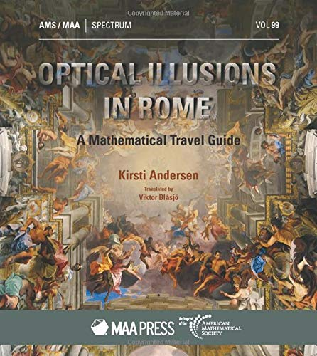 Compare Textbook Prices for Optical Illusions in Rome: A Mathematical Travel Guide Spectrum  ISBN 9781470452674 by Kirsti Andersen