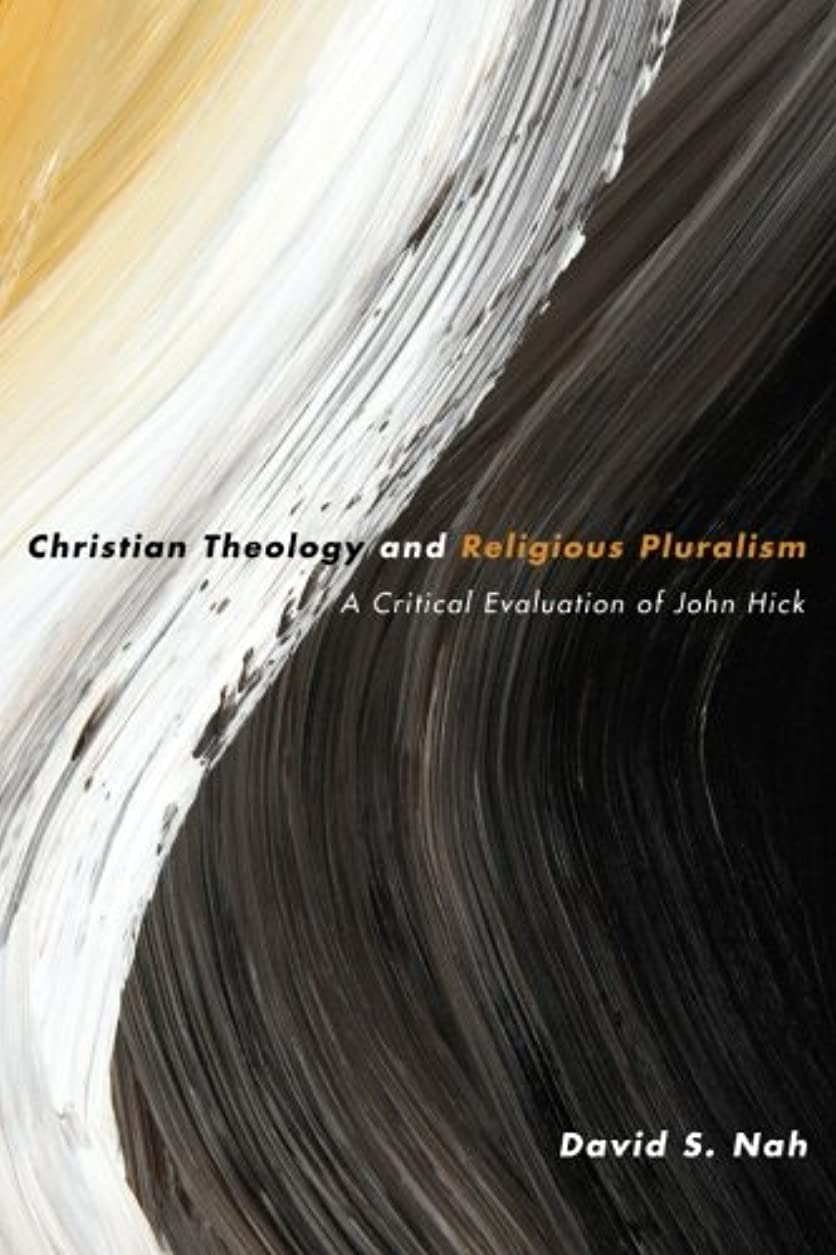 彼自身分泌する部Christian Theology and Religious Pluralism: A Critical Evaluation of John Hick