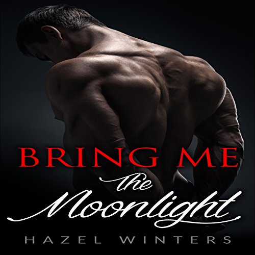Bring Me the Moonlight audiobook cover art
