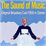 The Sound of Music - Original Broadway Cast 1959 (Stereo)