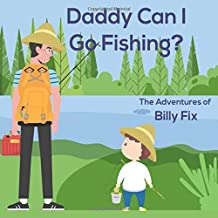 Daddy Can I Go Fishing? (People Pastor Children's Books)