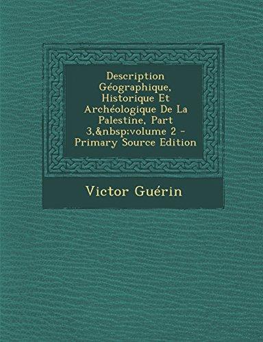 Description Geographique, Historique Et Archeologique de La Palestine, Part 3, Volume 2 - Primary Source Edition (French Edition)