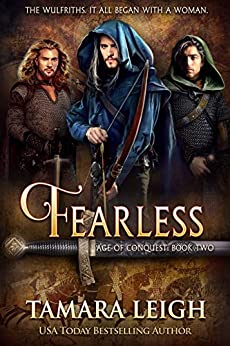 FEARLESS: A Medieval Romance (Age of Conquest Book 2) by [Tamara Leigh]