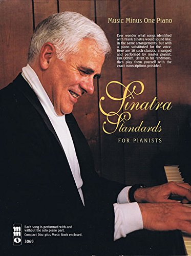 Sinatra Standards for Pianists: Music Minus One Piano ~ TOP Books
