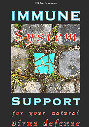 Immune System Support: for your natural virus defens