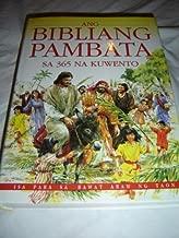Tagalog Children's Bible / Ang Bibliang Pambata Sa 365 Na Kuwento / Isa Para Sa Bawat Araw Ng Taon / ni Mary Batchelor / The Children's Bible in 365 Stories