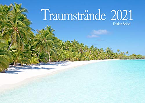 Edition Seidel Traumstrände Premium Kalender 2021 DIN A3 Wandkalender Meer Inseln Strand