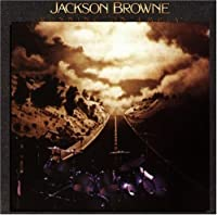 Running on Empty by Jackson Browne (2004-08-23)