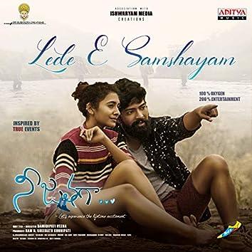 "Lede E Samshayam (From ""Nee Jathaga"")"
