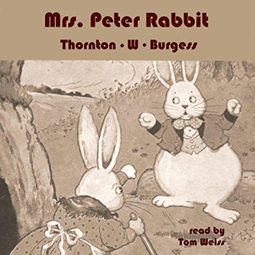 Mrs. Peter Rabbit Audiobook By Thornton W. Burgess cover art