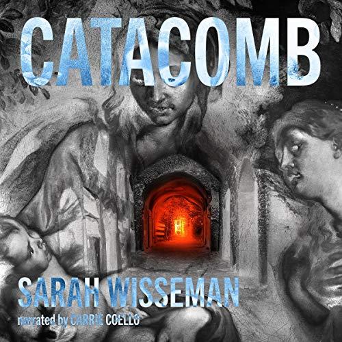 Catacomb Audiobook By Sarah Wisseman cover art