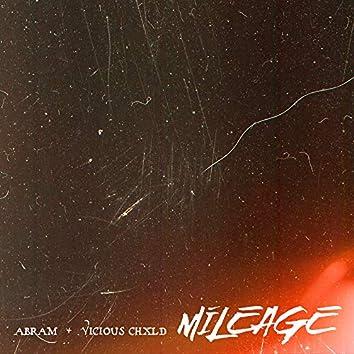 Mileage (feat. Vicious Chxld)
