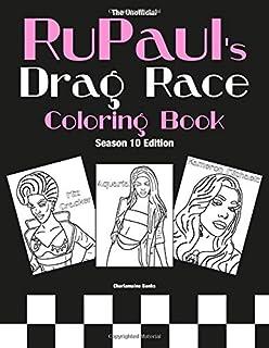 RuPaul's Drag Race Coloring Book: Season 10 Edition (Drag Queen Color Therapy)