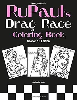 RuPaul s Drag Race Coloring Book  Season 10 Edition  Drag Queen Color Therapy