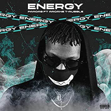 Energy (feat. Arcane T-Rubble)