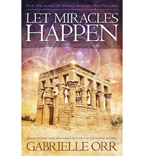 Let Miracles Happen von [Gabrielle Orr]