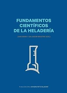 Fundamentos científicos de la heladería (Gastronomía)