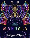 Cahier Coloriage Mandala: Livre de coloriage pour adultes, anti-stress avec un beau mandala (papillons, chevaux, oiseaux ...). Repos, détente, rêves, méditations.