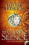 The Game of Silence (Birchbark House Book 2) (English Edition)