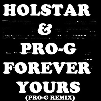 Yours Forever (Pro-G Remix)