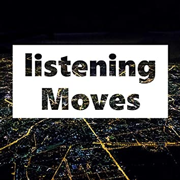 Listening Moves (Freestyle)