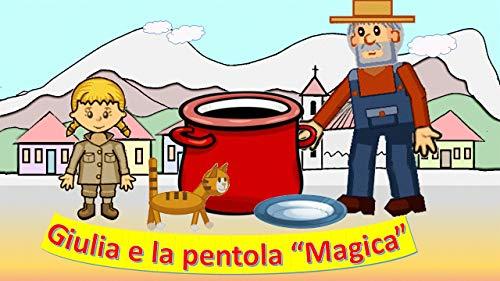 Giulia e la Pentola Magica