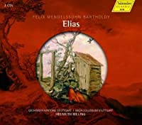 Mendelssohn: Elias op. 70 by Schaefer (2013-06-25)