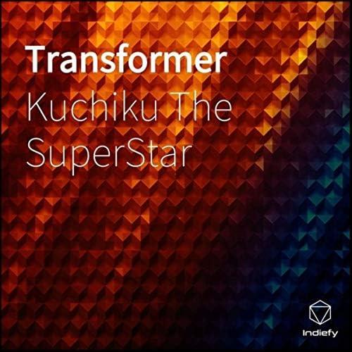 Kuchiku The Super Star