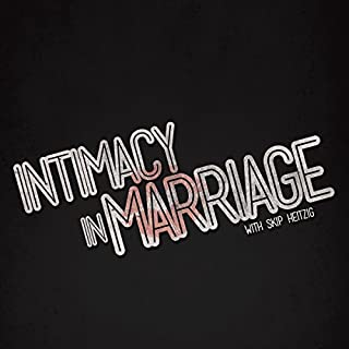 Intimacy in Marriage audiobook cover art