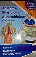 """ANATOMY PHYSIOLOGY & MICROBIOLOGY FOR NURSES PUBLISHED BY-NURSING BOOK""""S PUBLISHER ,AGRA"""