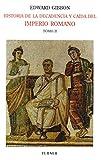 Historia de la decadencia y caída del Imperio Romano. Tomo II: Desde Juliano hasta la partición del Imperio (años 312 a 398). Invasiones de los bárbaros (años 395 a 582) (Biblioteca Turner)